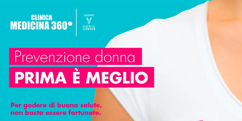 Medicina360° Prevenzione donna, PRIMA è MEGLIO